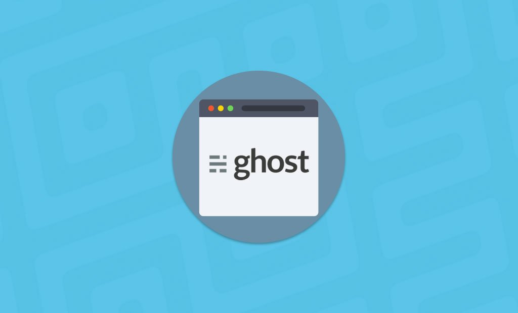 Ghost 1 0 - Change is Only Hard at First | FastComet