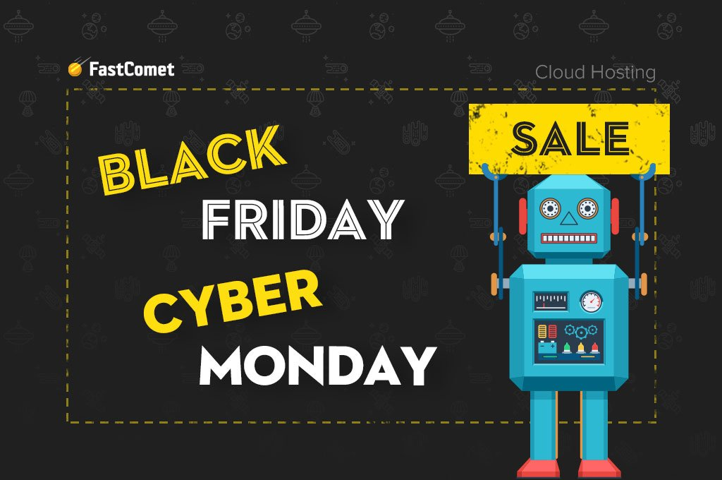 It Only Happens Once a Year! Amazing Black Friday/Cyber Monday Deals |  FastComet