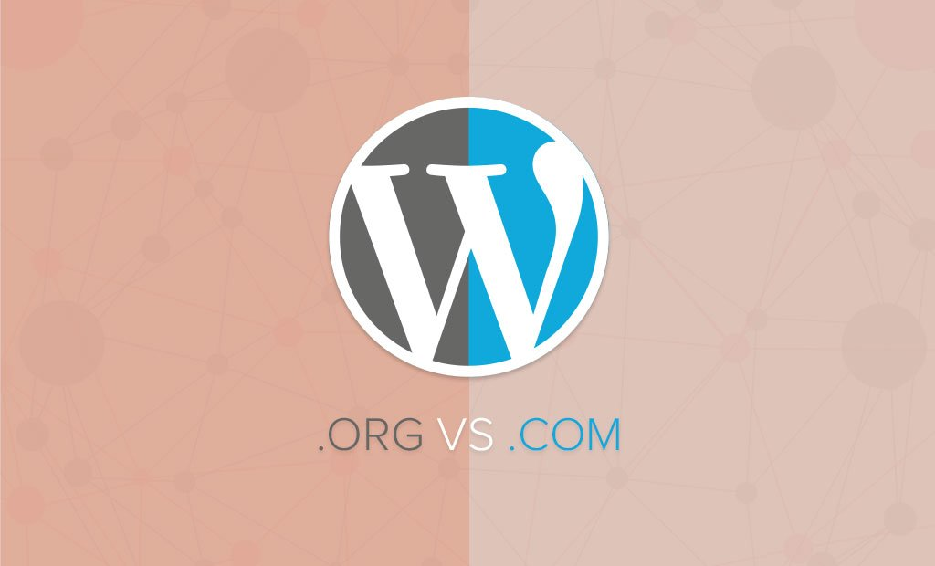 WordPress.org vs. WordPress.com – What's the Difference?