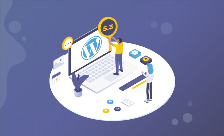 WordPress 5.3 is Here with Many Improvements