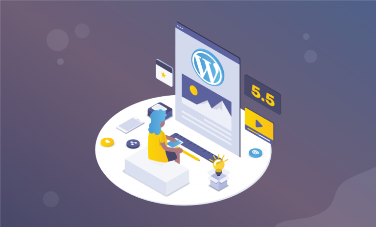 WordPress 5.5 - Significant Additions and Improvements