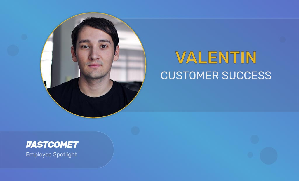Employee Spotlight: Valentin